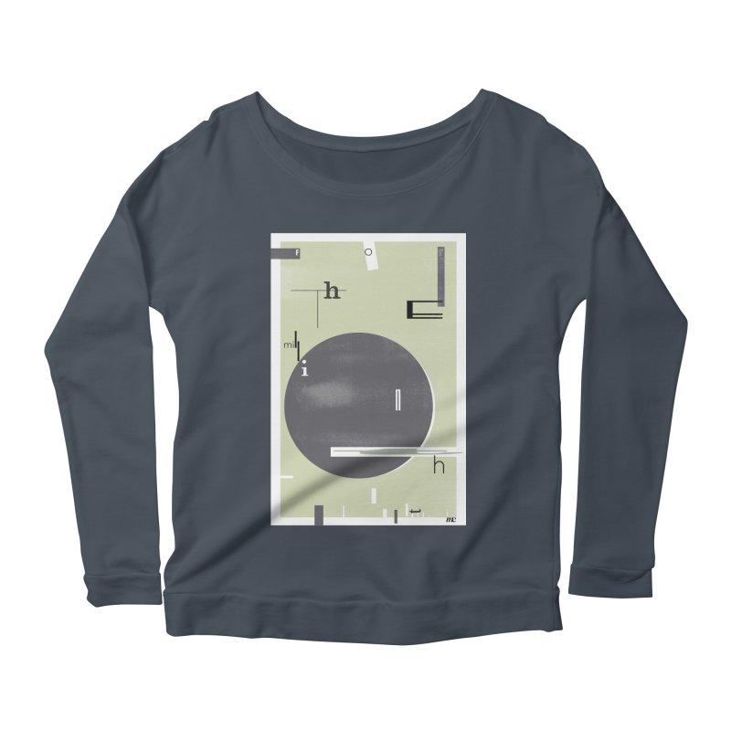 For the Millionth Time... Women's Scoop Neck Longsleeve T-Shirt by The Artist Shop of Ben Stevens