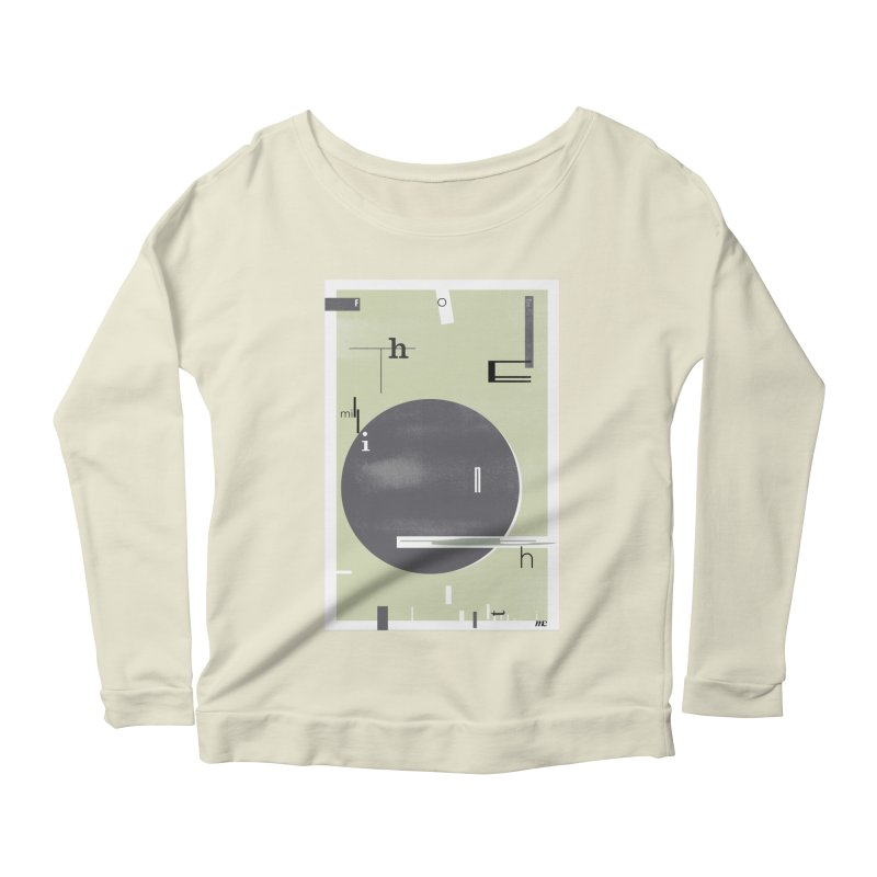 For the Millionth Time... Women's Scoop Neck Longsleeve T-Shirt by The Artist Shop of Ben Stevens