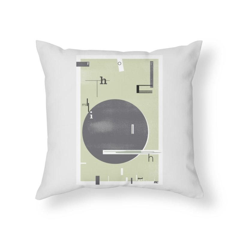 For the Millionth Time... Home Throw Pillow by The Artist Shop of Ben Stevens