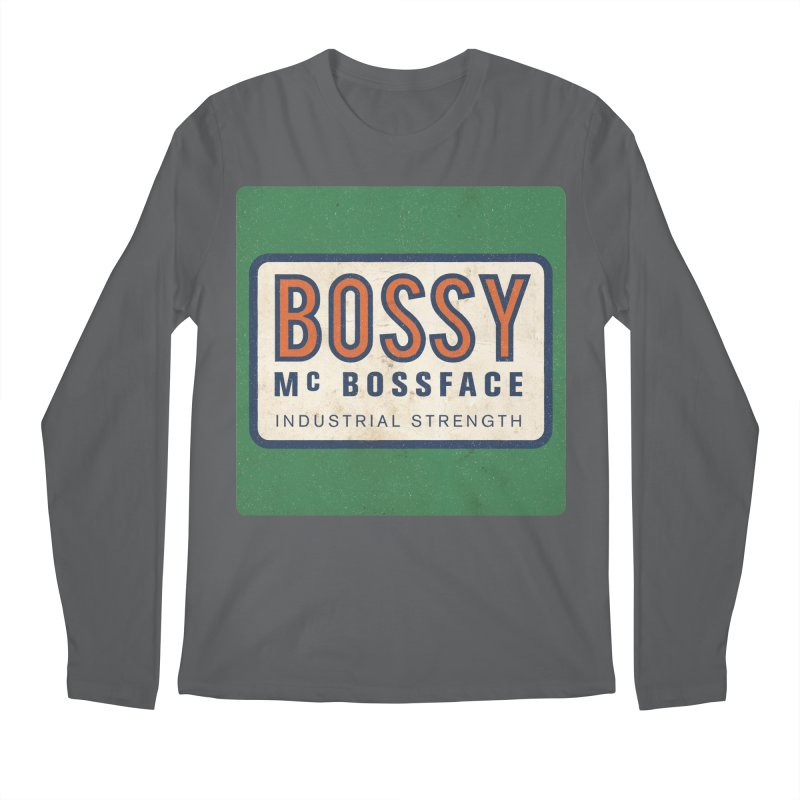 Bossy McBossface - Industrial Strength Men's Regular Longsleeve T-Shirt by The Artist Shop of Ben Stevens