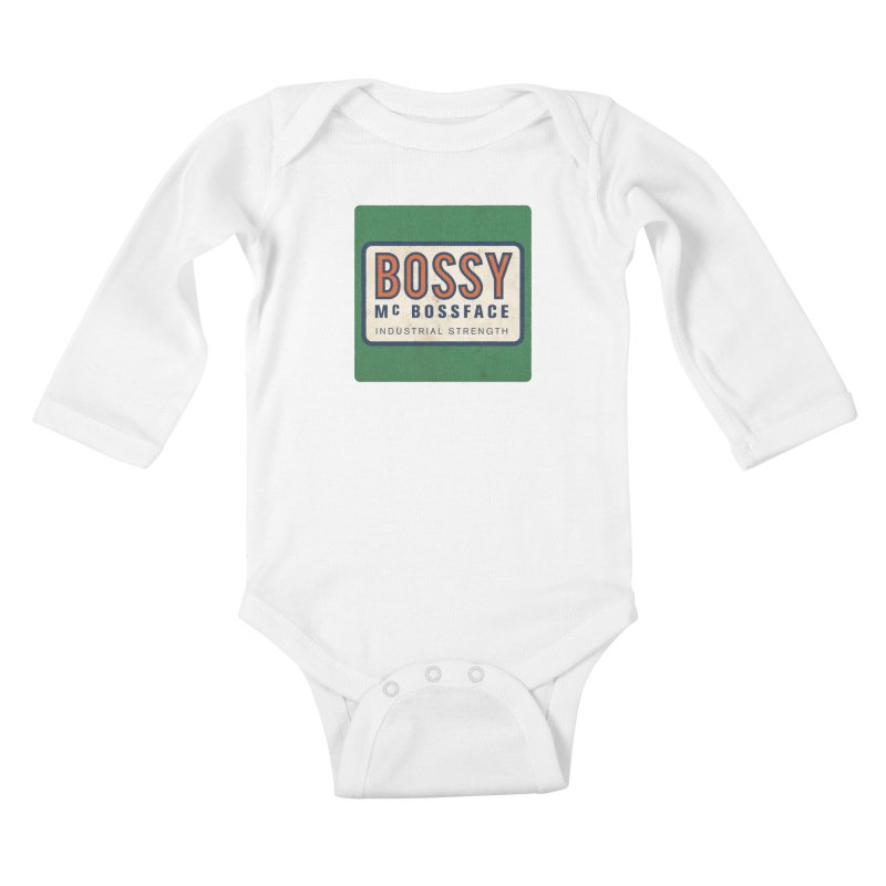 Bossy McBossface - Industrial Strength Kids Baby Longsleeve Bodysuit by The Artist Shop of Ben Stevens