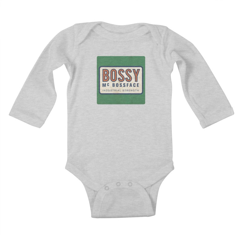 Bossy McBossface - Industrial Strength Kids Baby Longsleeve Bodysuit by The Artist Shop of Ben Stevens