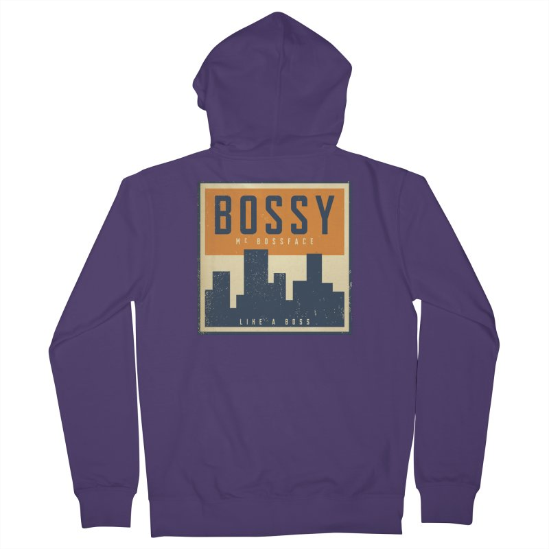 Bossy McBossface - City Boss Women's French Terry Zip-Up Hoody by The Artist Shop of Ben Stevens