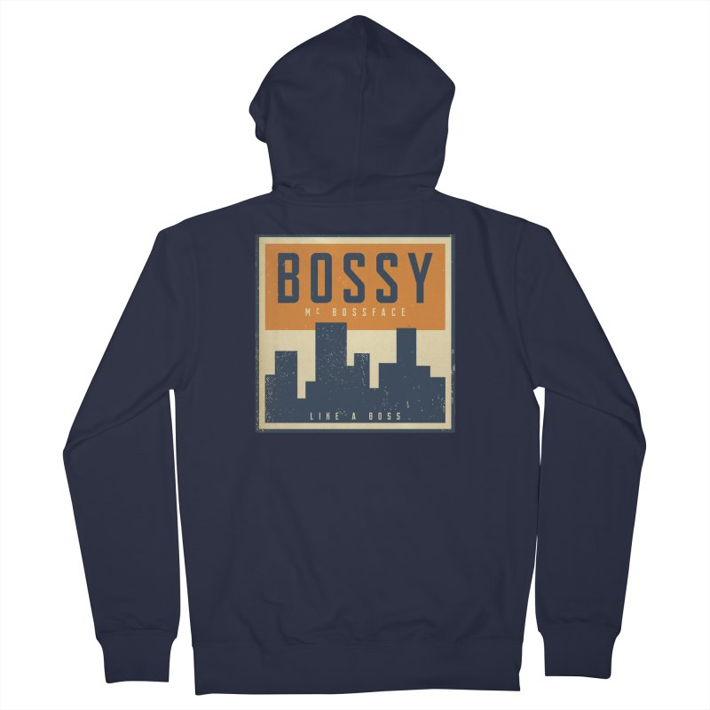 Bossy McBossface - City Boss Women's Zip-Up Hoody by The Artist Shop of Ben Stevens
