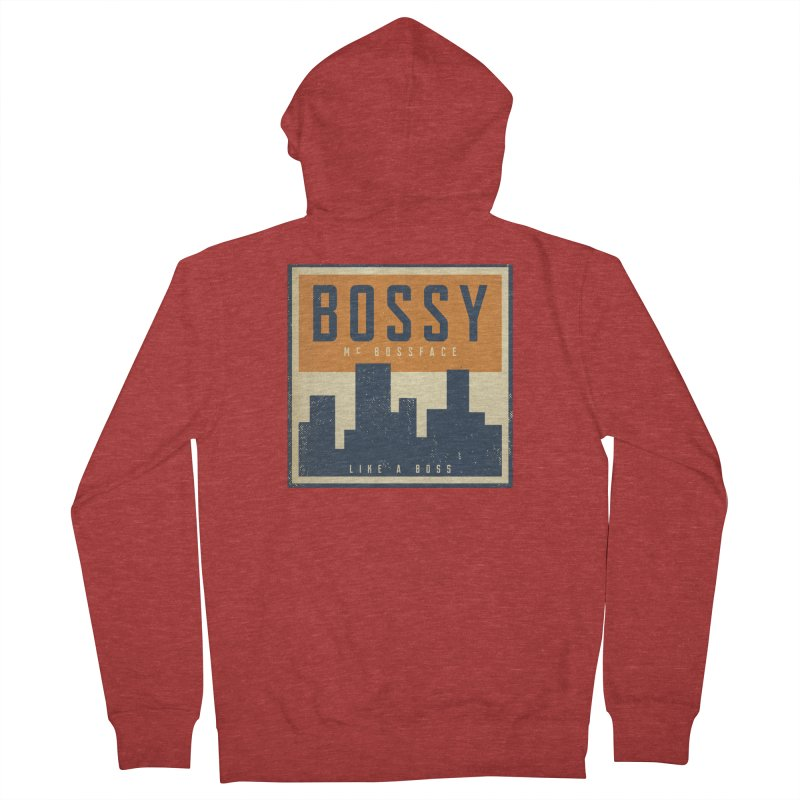 Bossy McBossface - City Boss Men's French Terry Zip-Up Hoody by The Artist Shop of Ben Stevens