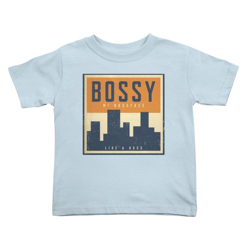 Bossy McBossface - City Boss Kids Toddler T-Shirt by The Artist Shop of Ben Stevens