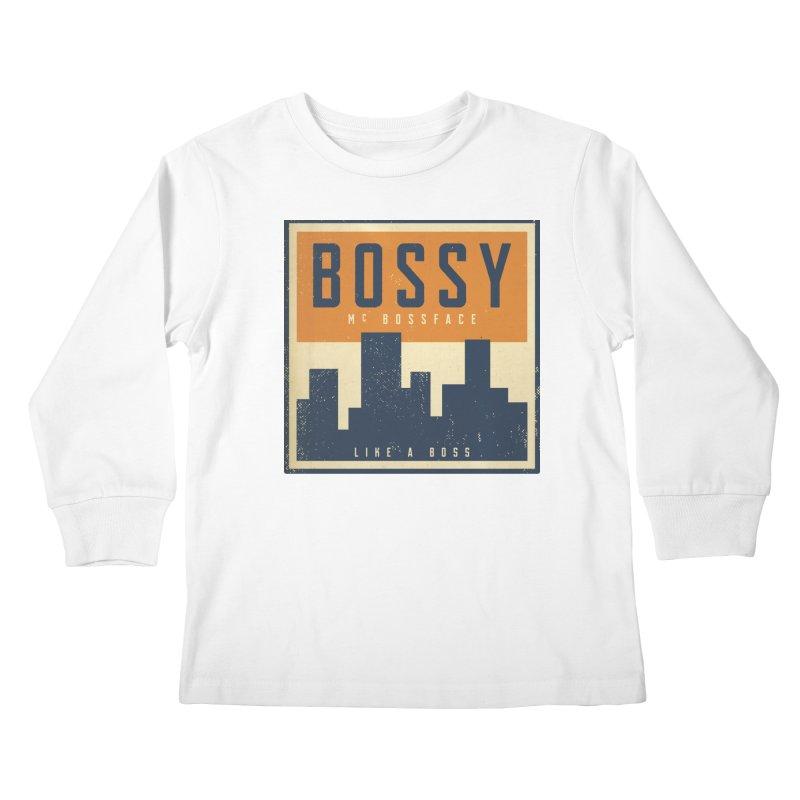 Bossy McBossface - City Boss Kids Longsleeve T-Shirt by The Artist Shop of Ben Stevens