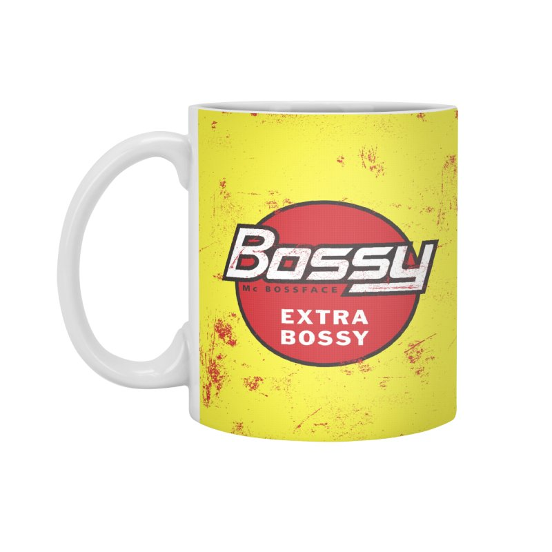 Bossy McBossface - Extra Bossy Accessories Mug by The Artist Shop of Ben Stevens