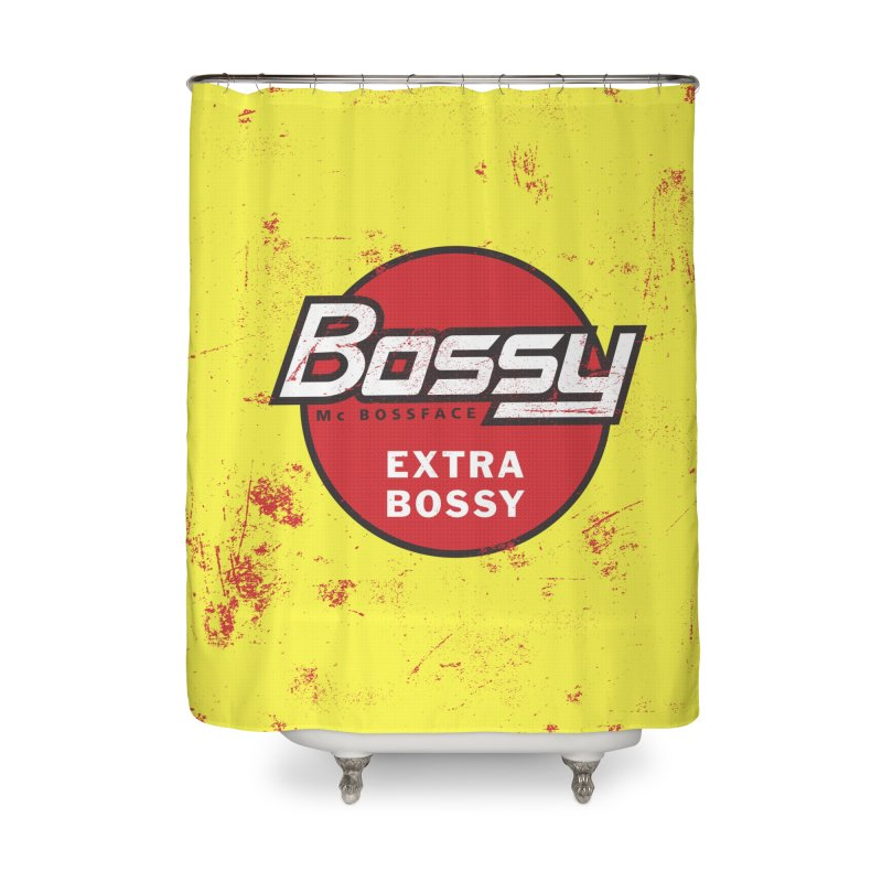 Bossy McBossface - Extra Bossy Home Shower Curtain by The Artist Shop of Ben Stevens