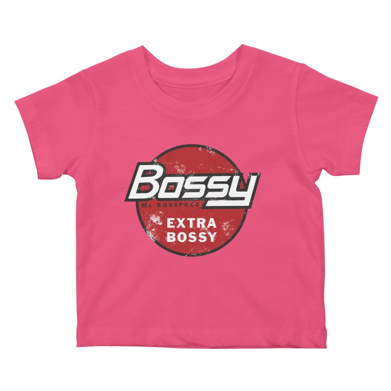 Bossy McBossface - Extra Bossy Kids Baby T-Shirt by The Artist Shop of Ben Stevens