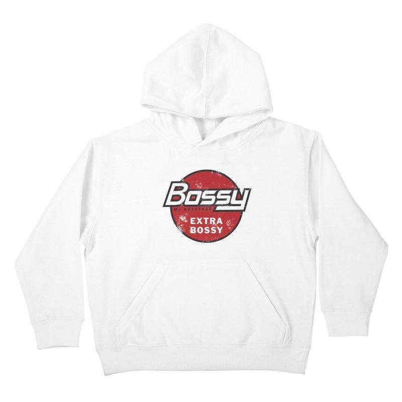 Bossy McBossface - Extra Bossy Kids Pullover Hoody by The Artist Shop of Ben Stevens