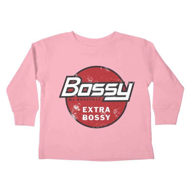 Bossy McBossface - Extra Bossy Kids Toddler Longsleeve T-Shirt by The Artist Shop of Ben Stevens