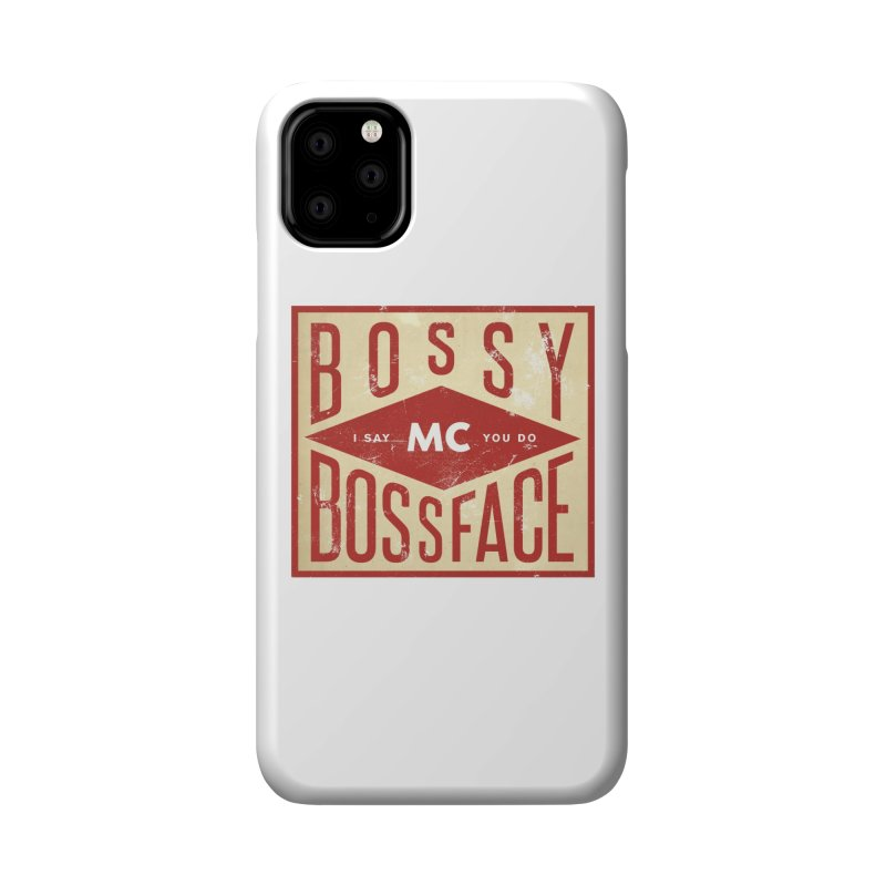 Bossy McBossface - Industrial Boss Accessories Phone Case by The Artist Shop of Ben Stevens