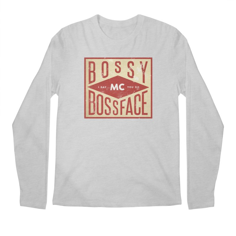 Bossy McBossface - Industrial Boss Men's Regular Longsleeve T-Shirt by The Artist Shop of Ben Stevens