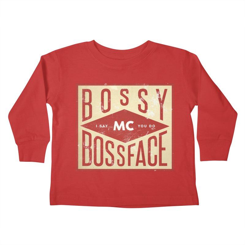 Bossy McBossface - Industrial Boss Kids Toddler Longsleeve T-Shirt by The Artist Shop of Ben Stevens