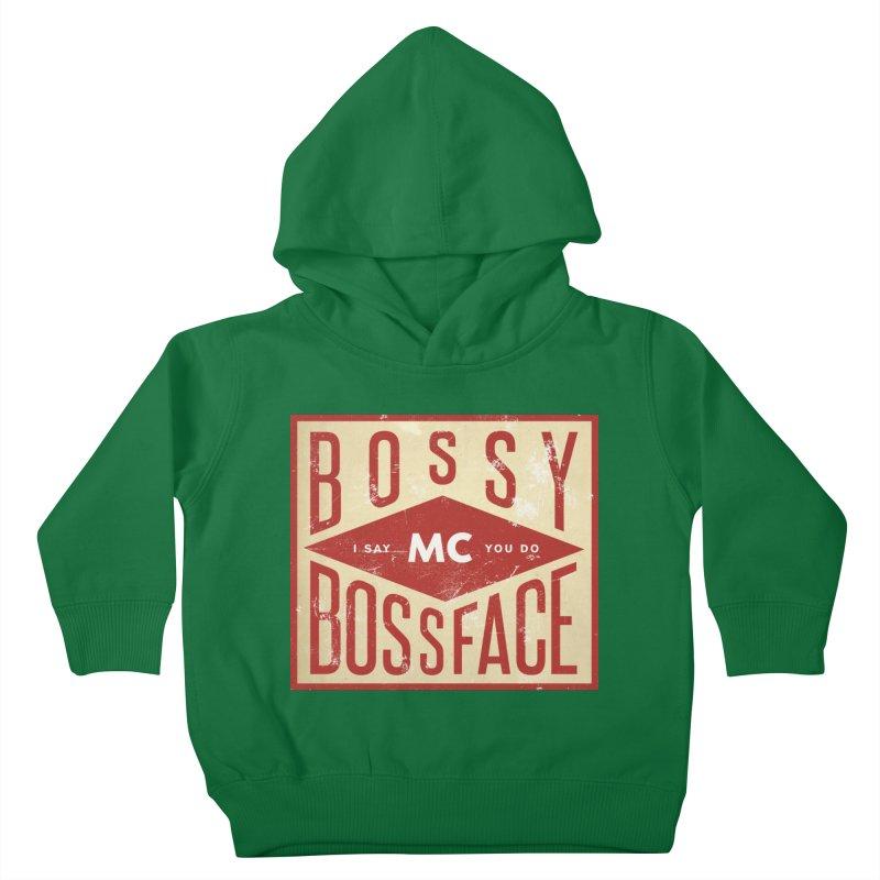 Bossy McBossface - Industrial Boss Kids Toddler Pullover Hoody by The Artist Shop of Ben Stevens
