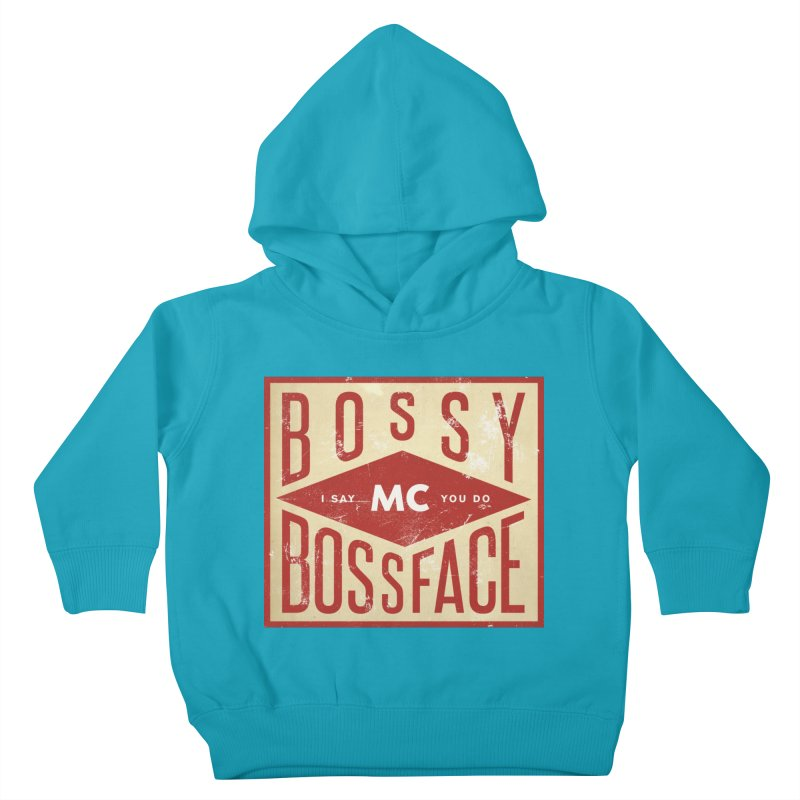 Bossy McBossface - Industrial Boss Kids Toddler Pullover Hoody by The Artist Shop of Ben Stevens