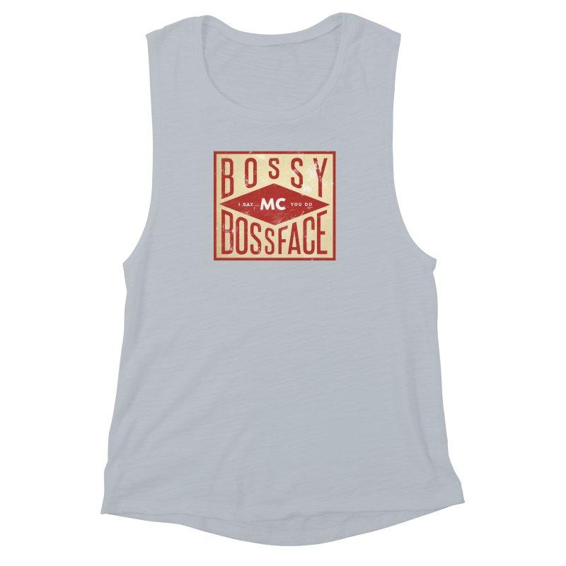 Bossy McBossface - Industrial Boss Women's Muscle Tank by The Artist Shop of Ben Stevens