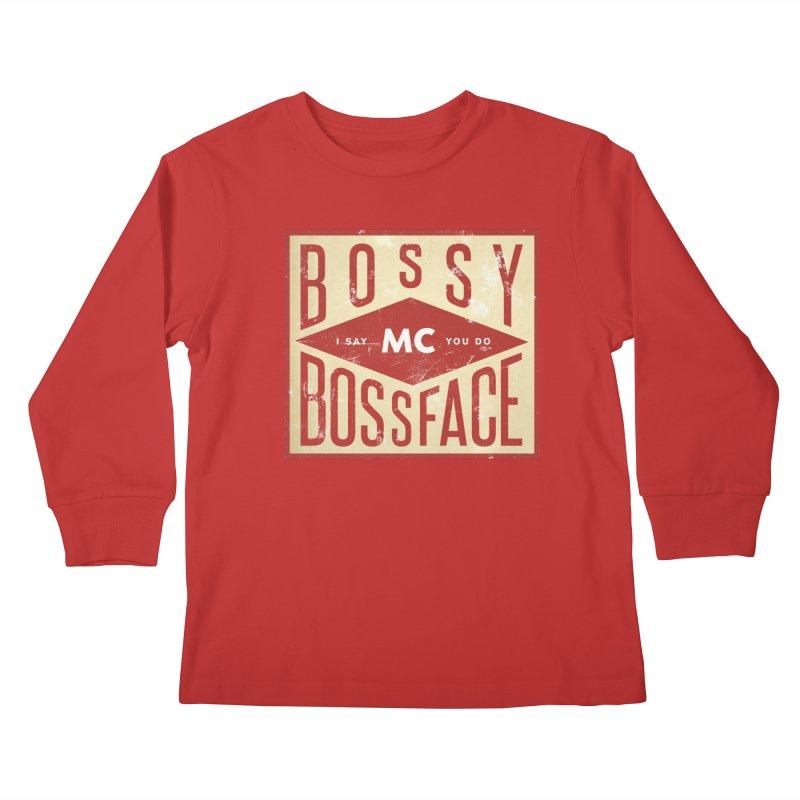 Bossy McBossface - Industrial Boss Kids Longsleeve T-Shirt by The Artist Shop of Ben Stevens