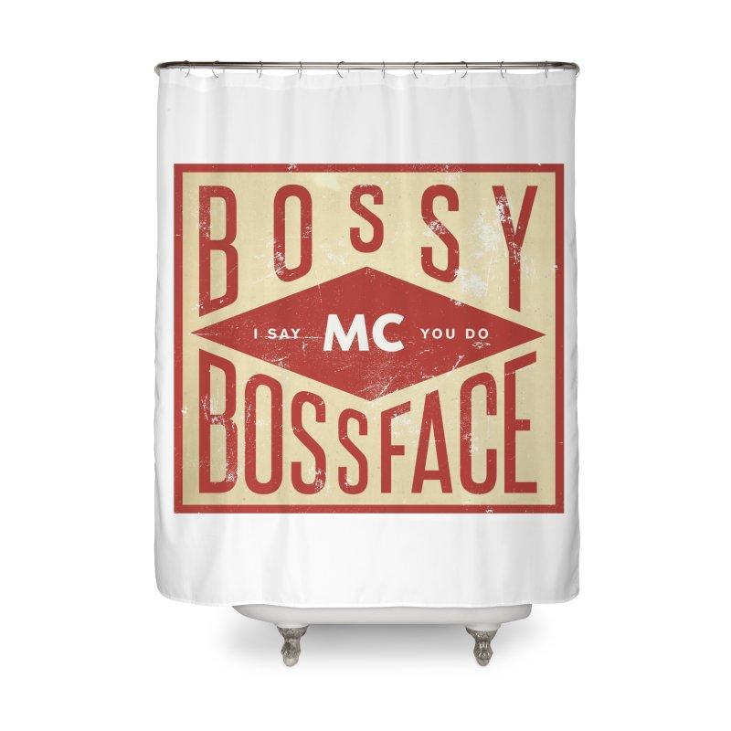 Bossy McBossface - Industrial Boss Home Shower Curtain by The Artist Shop of Ben Stevens