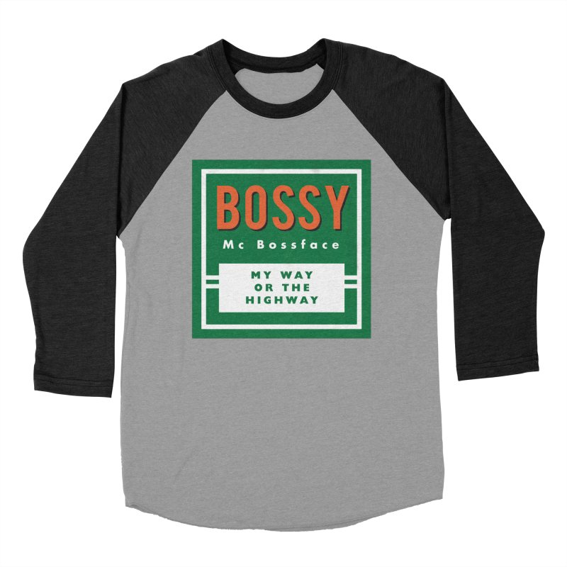 Bossy McBossface - Rural Boss Women's Baseball Triblend Longsleeve T-Shirt by The Artist Shop of Ben Stevens