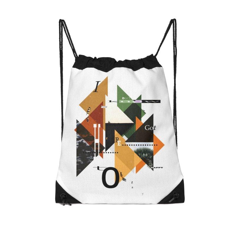 I don't know how we got here... but I'm happy to stay Accessories Drawstring Bag Bag by The Artist Shop of Ben Stevens