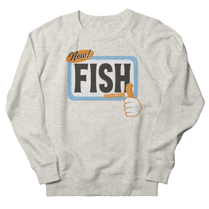 Fish Thumbs Women's French Terry Sweatshirt by The Artist Shop of Ben Stevens