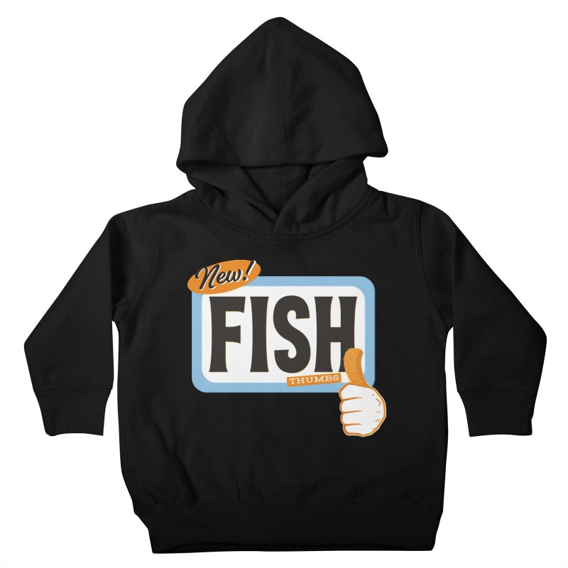 Fish Thumbs Kids Toddler Pullover Hoody by The Artist Shop of Ben Stevens