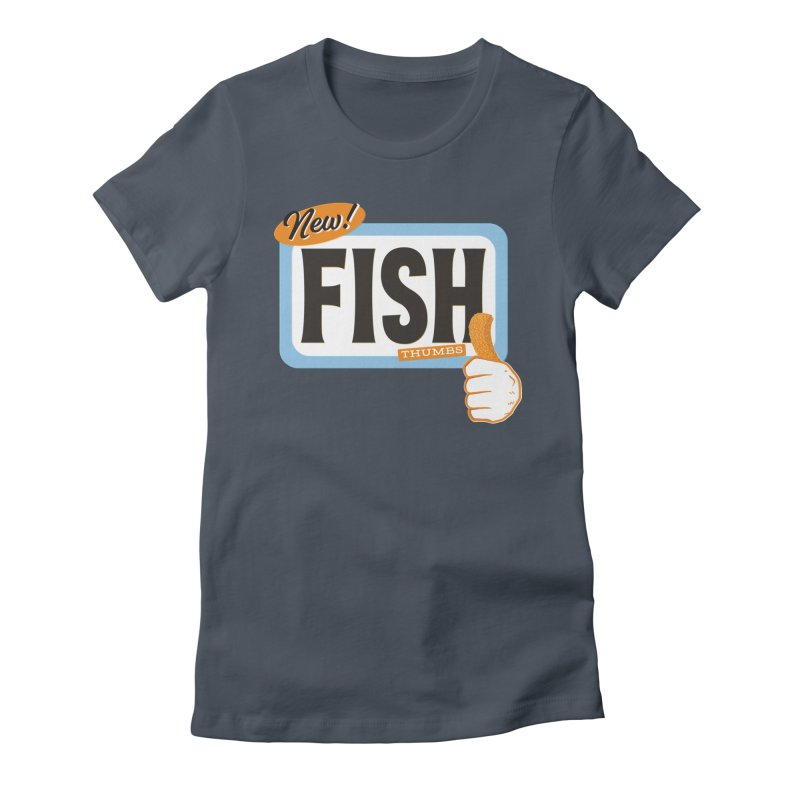 Fish Thumbs Women's T-Shirt by The Artist Shop of Ben Stevens
