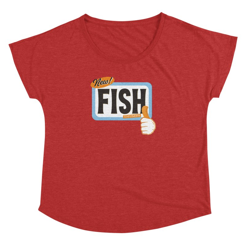 Fish Thumbs Women's Dolman Scoop Neck by The Artist Shop of Ben Stevens