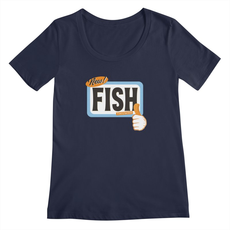 Fish Thumbs Women's Regular Scoop Neck by The Artist Shop of Ben Stevens