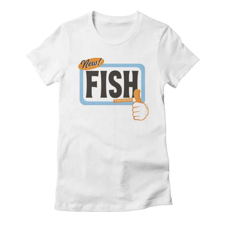 Fish Thumbs Women's Fitted T-Shirt by The Artist Shop of Ben Stevens