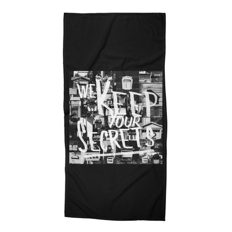 We Keep Your Secrets Accessories Beach Towel by The Artist Shop of Ben Stevens