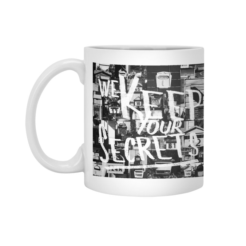 We Keep Your Secrets Accessories Mug by The Artist Shop of Ben Stevens