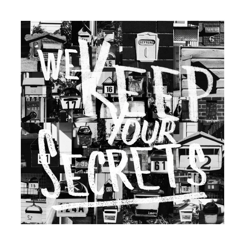 We Keep Your Secrets Men's T-Shirt by The Artist Shop of Ben Stevens
