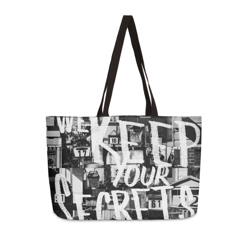 We Keep Your Secrets Accessories Weekender Bag Bag by The Artist Shop of Ben Stevens