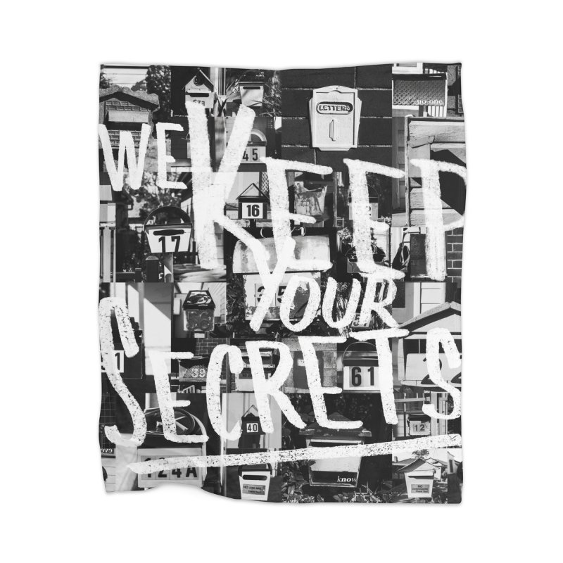 We Keep Your Secrets Home Blanket by The Artist Shop of Ben Stevens