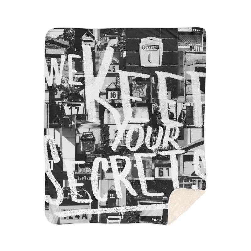 We Keep Your Secrets Home Sherpa Blanket Blanket by The Artist Shop of Ben Stevens
