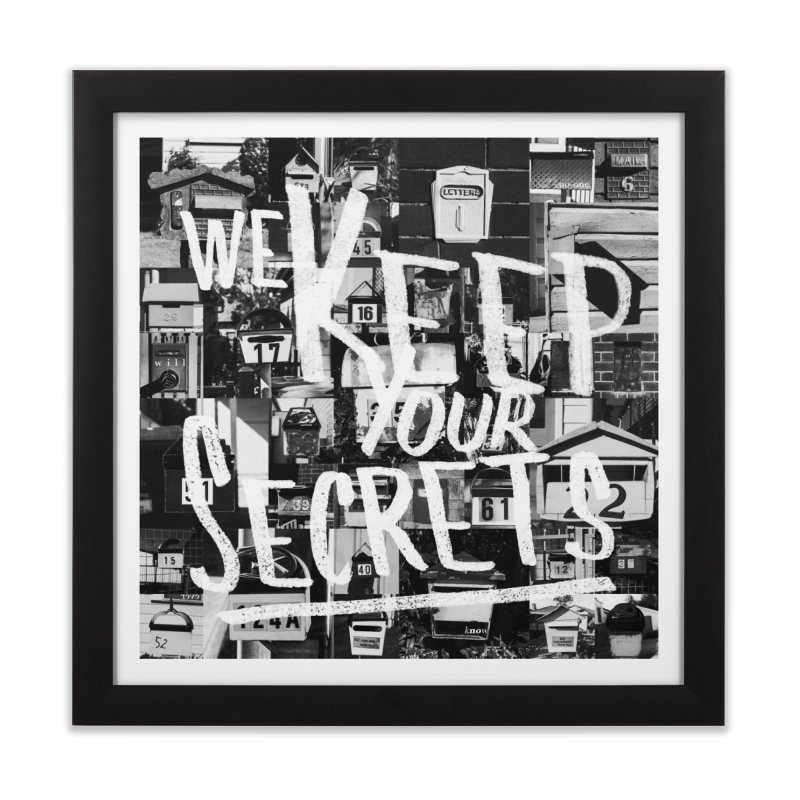 We Keep Your Secrets Home Framed Fine Art Print by The Artist Shop of Ben Stevens