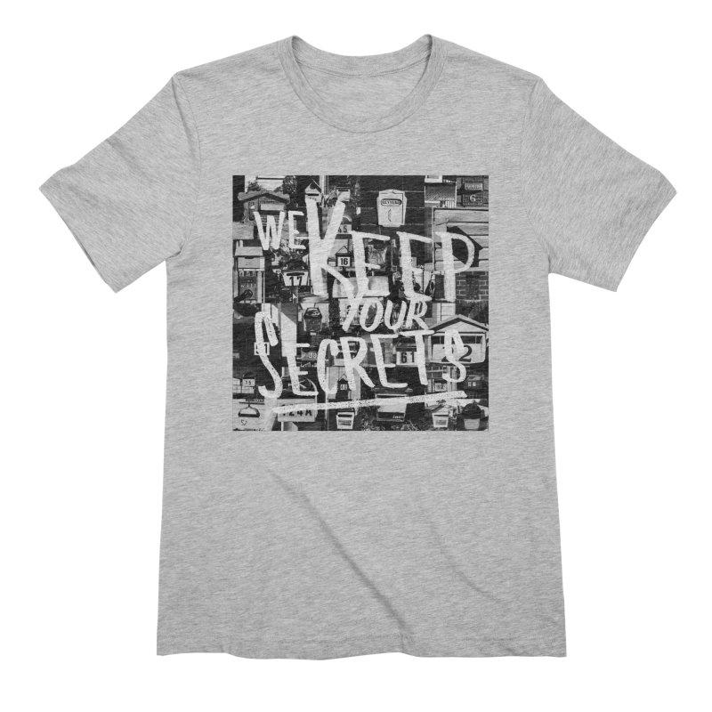 We Keep Your Secrets Men's Extra Soft T-Shirt by The Artist Shop of Ben Stevens