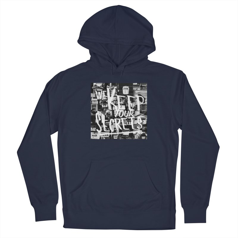 We Keep Your Secrets Men's Pullover Hoody by The Artist Shop of Ben Stevens