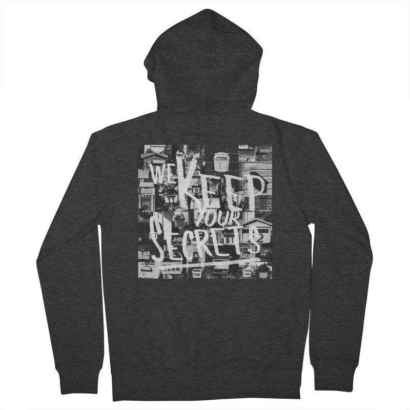 We Keep Your Secrets Women's French Terry Zip-Up Hoody by The Artist Shop of Ben Stevens