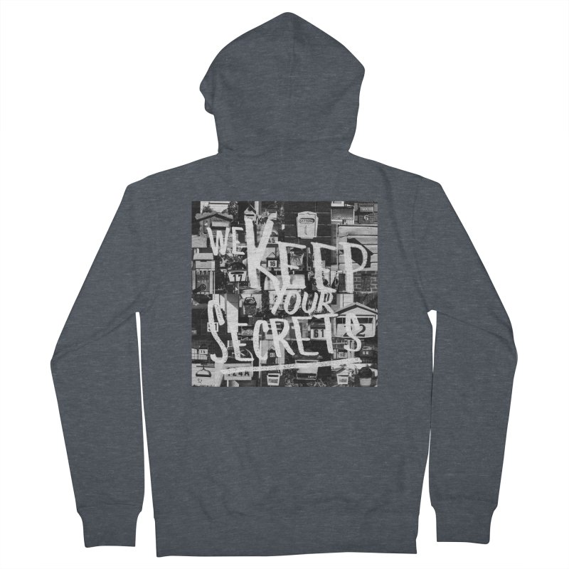 We Keep Your Secrets Men's French Terry Zip-Up Hoody by The Artist Shop of Ben Stevens