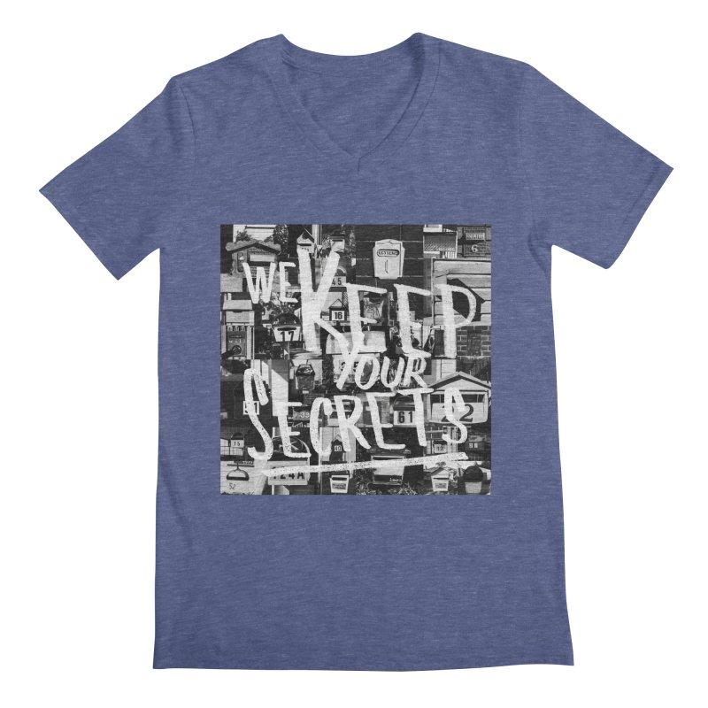 We Keep Your Secrets Men's Regular V-Neck by The Artist Shop of Ben Stevens