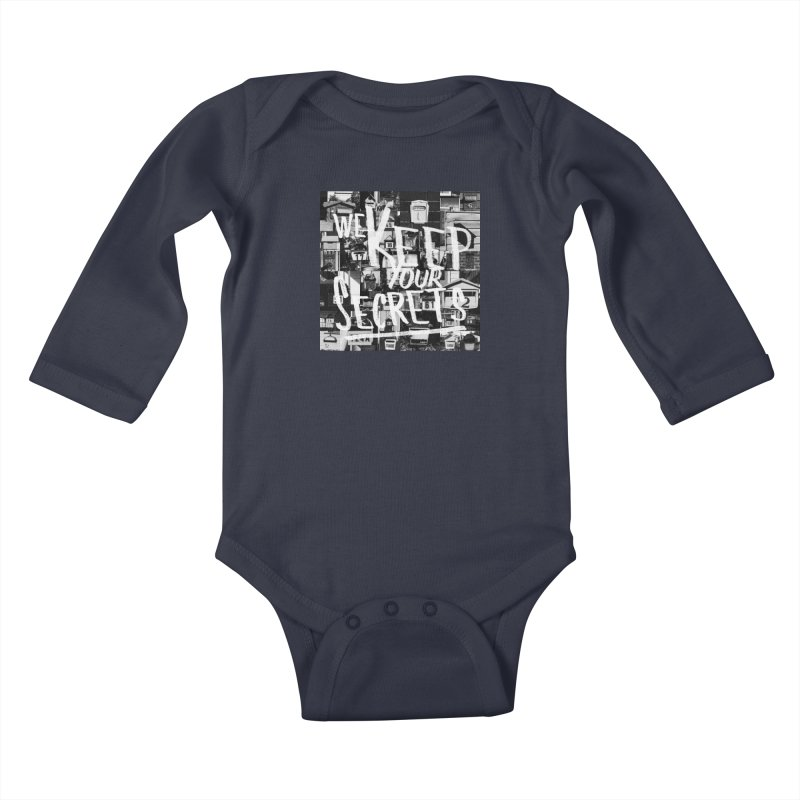 We Keep Your Secrets Kids Baby Longsleeve Bodysuit by The Artist Shop of Ben Stevens
