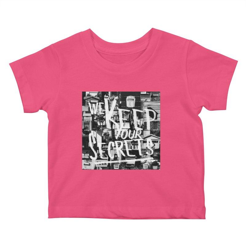 We Keep Your Secrets Kids Baby T-Shirt by The Artist Shop of Ben Stevens