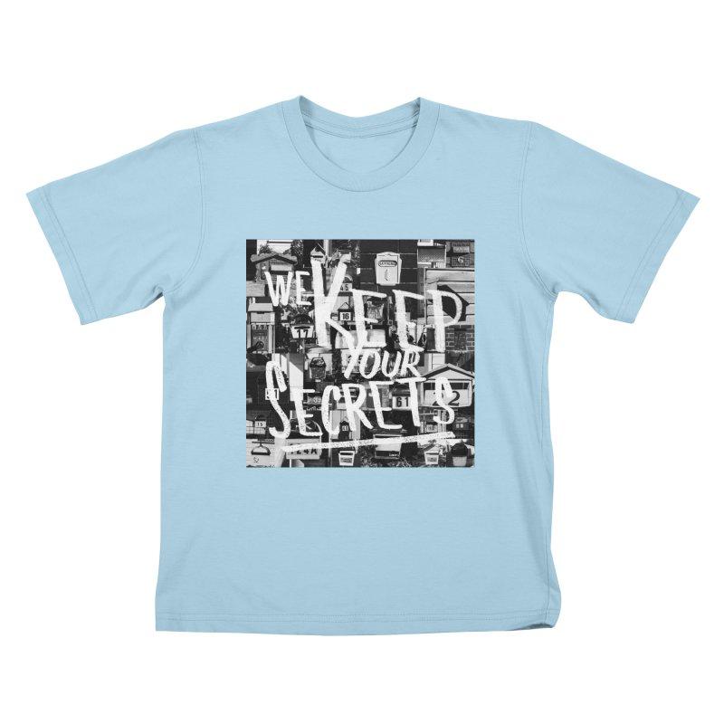 We Keep Your Secrets Kids T-Shirt by The Artist Shop of Ben Stevens