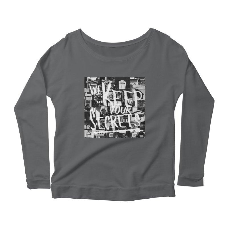We Keep Your Secrets Women's Longsleeve T-Shirt by The Artist Shop of Ben Stevens