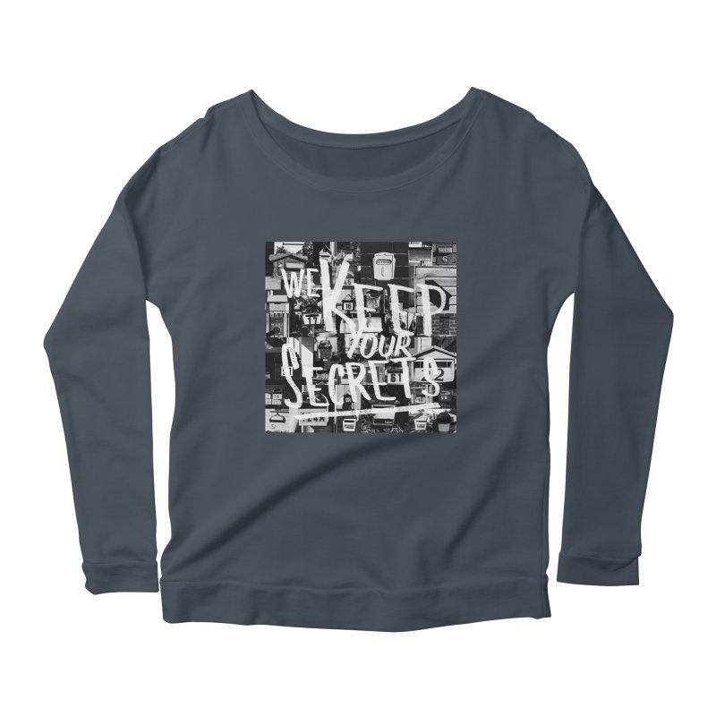 We Keep Your Secrets Women's Scoop Neck Longsleeve T-Shirt by The Artist Shop of Ben Stevens