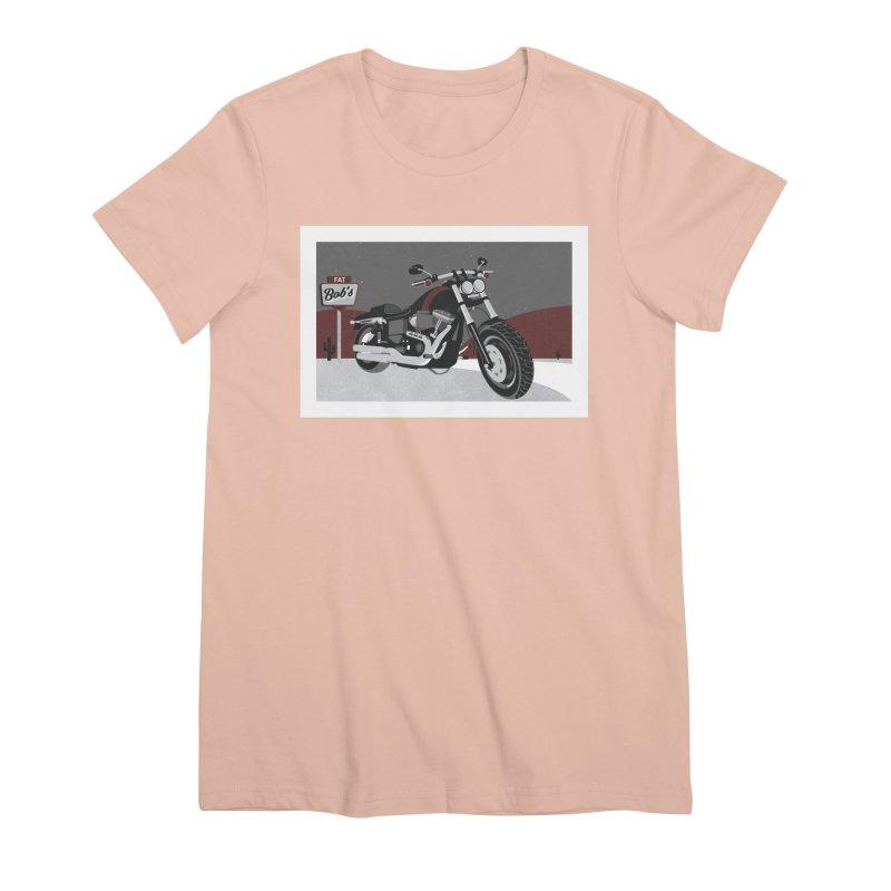 Stoppin' at Fat Bob's Women's Premium T-Shirt by The Artist Shop of Ben Stevens